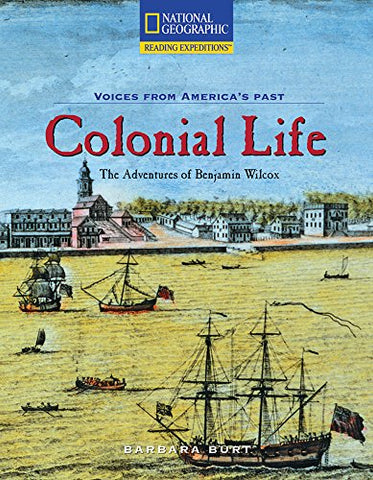 Reading Expeditions (Social Studies: Voices From America'S Past): Colonial Life (Avenues)