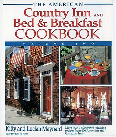 2: The American Country Inn And Bed & Breakfast Cookbook (American Country Inn & Bed & Breakfast Cookbook)