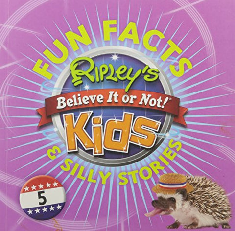 Ripley'S Fun Facts & Silly Stories 5