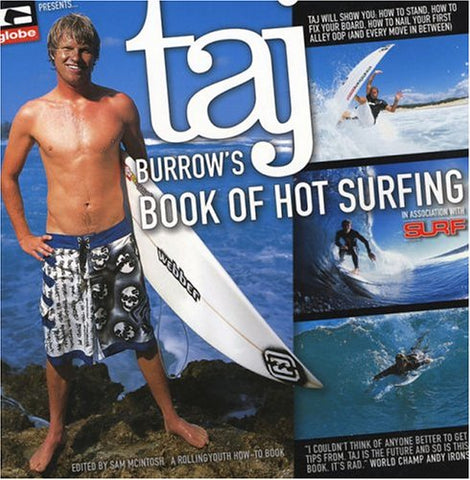Taj Burrow'S Book Of Hot Surfing