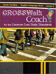 Crosswalk Coach For The Common Core State Standards - 313Na - English Language Arts Grade 6