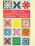 Poakalani: Hawaiian Quilt Cushion Patterns & Designs, Vol. 1