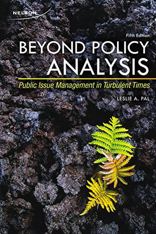 Beyond Policy Analysis: Public Issue Management In Turbulent Times