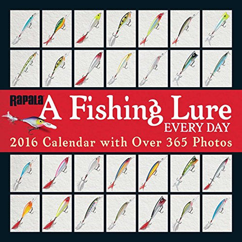 A Fishing Lure Every Day 2016 Wall Calendar: With Over 365 Photos