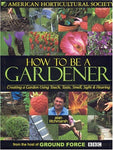 How To Be A Gardener: Creating A Garden Using Touch, Taste, Smell, Sight & Hearing
