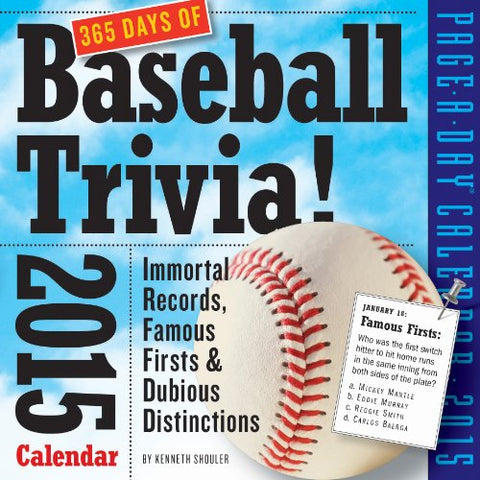 365 Days Of Baseball Trivia! 2015 Calendar