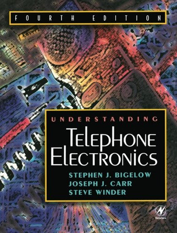 Understanding Telephone Electronics, Fourth Edition