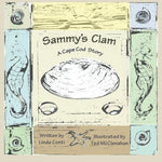 Sammy'S Clam: A Cape Cod Story (Volume 1)