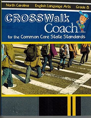English Language Arts: Grade 8 (Crosswalk Coach For The Common Core State Standards)