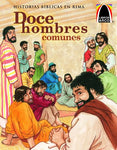Doce Hombres Comunes (The Twelve Ordinary Men) (Libros Arco / Arch Books) (Spanish Edition)