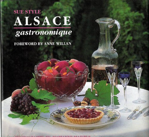 Alsace Gastronomique (French Regional Series , Vol 6) (French Edition)
