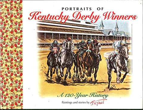Portraits Of Kentucky Derby Winners: A 120-Year History