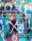 Applied Human Behavior In The Social Environment With Enhanced Pearson Etext -- Access Card Package (Connecting Core Competencies)