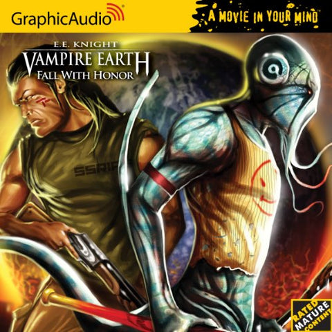 Vampire Earth 7 - Fall With Honor