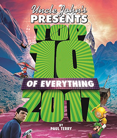 Uncle John'S Presents Top 10 Of Everything 2017