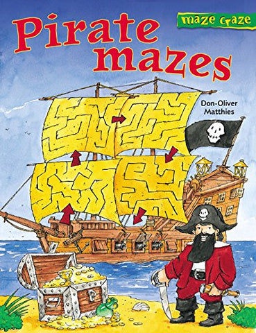 Maze Craze: Pirate Mazes