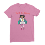 Zana the Brave NEW Classic Women's T-Shirt