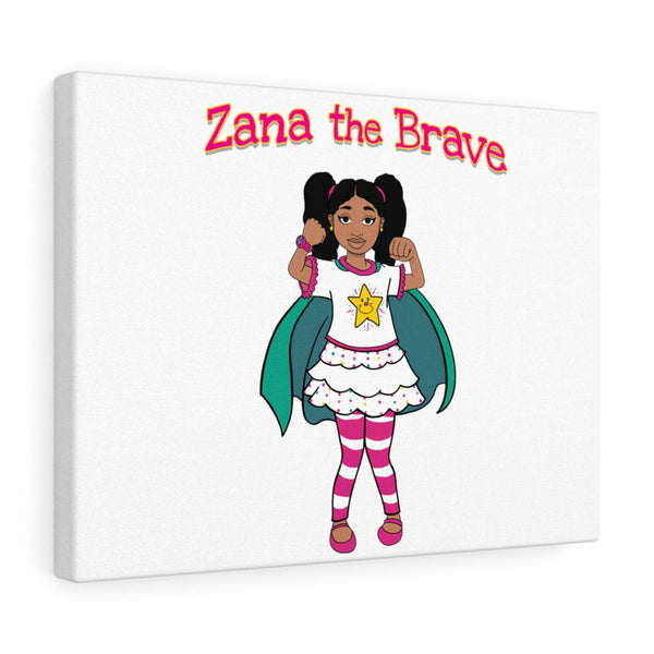Zana The Brave Canvas Gallery Wraps