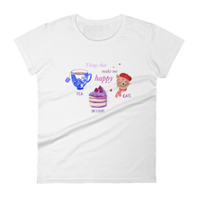Load image into Gallery viewer, Things that make me happy - Women's T-shirt