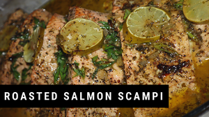 Roasted Salmon Scampi