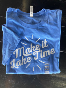 Make It Lake Time T-Shirt