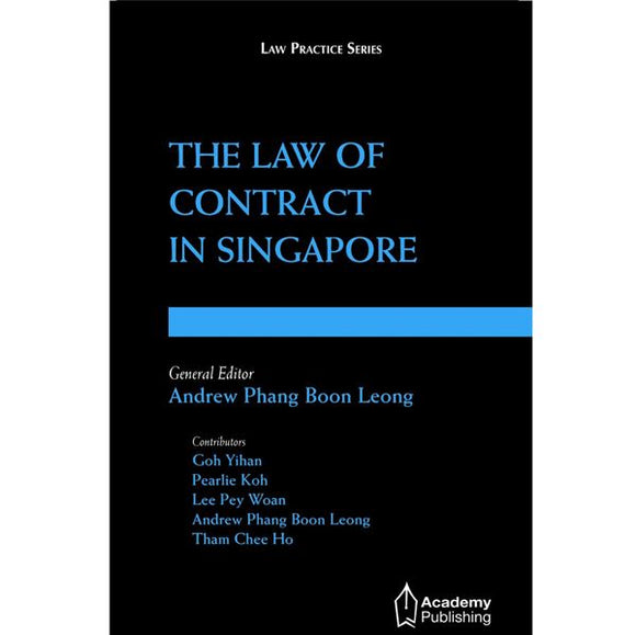 The Law of Contract in Singapore (softcover edition)