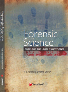 Forensic Science – Briefs for the Legal Practitioner