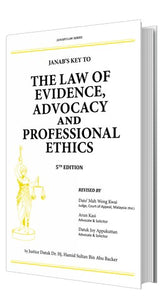 The Law of Evidence, Advocacy and Professional Ethics, 5th Edition