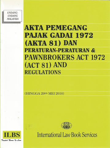 PAWNBROKER ACT 1972 (ACT 81) & REGULATIONS