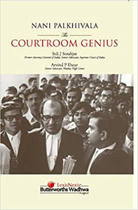 Nani Palkhivala The Courtroom Genius