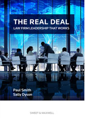 The Real Deal: Law Firm Leadership That Works (PRE-ORDER)