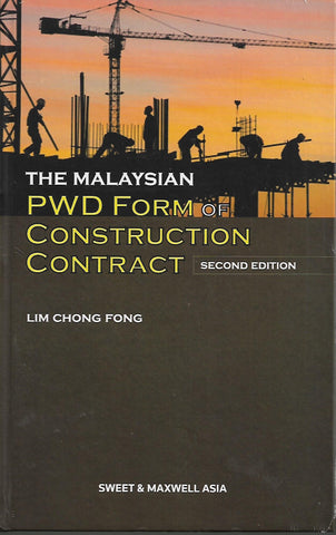 THE MALAYSIAN PWD FORM OF CONSTRUCTION CONTRACT (MAINWORK + SUPPLEMENT), 2ND