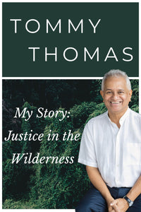 My Story: Justice in the Wilderness by Tommy Thomas (Hard Cover)