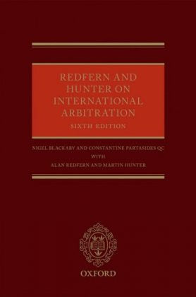 REDFERN AND HUNTER ON INTERNATIONAL ARBITRATION 6TH EDITION