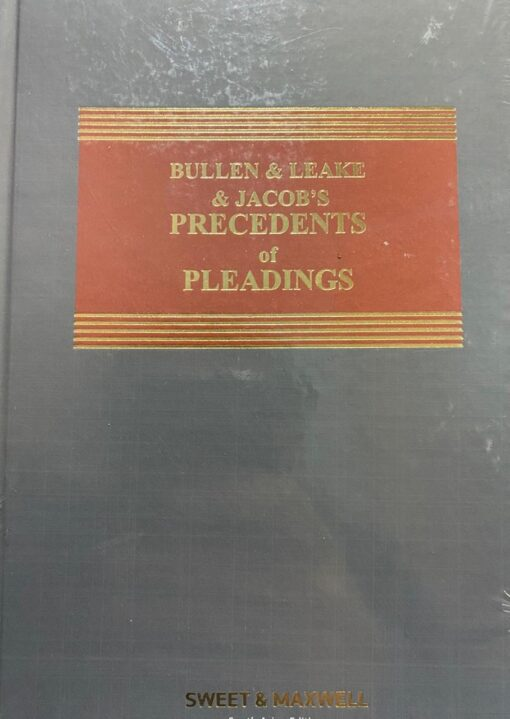 Sweet & Maxwell's Precedents of Pleadings by Bullen & Leake & Jacob – South Asian Edition