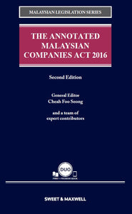 THE ANNOTATED MALAYSIAN COMPANIES ACT 2016, SECOND EDITION
