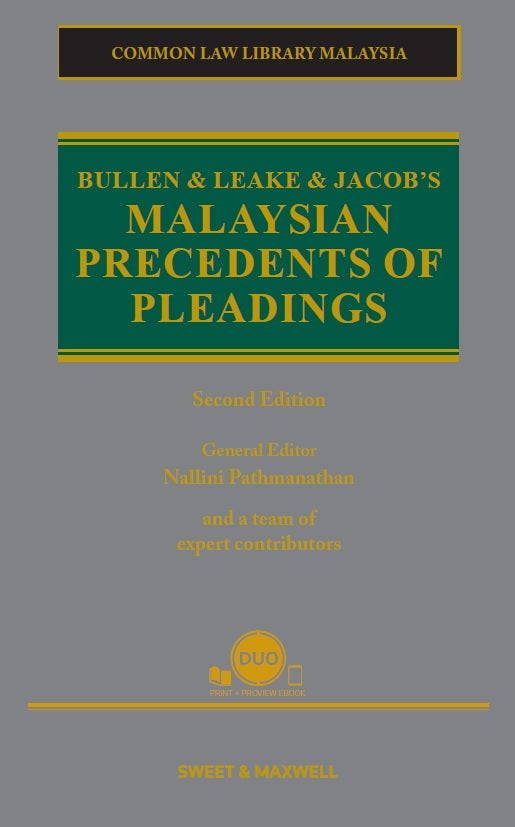 BULLEN & LEAKE & JACOB'S MALAYSIAN PRECEDENTS OF PLEADINGS, 2ND EDITION (Pre-Order)