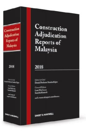 CONSTRUCTION ADJUDICATION REPORTS OF MALAYSIA 2018