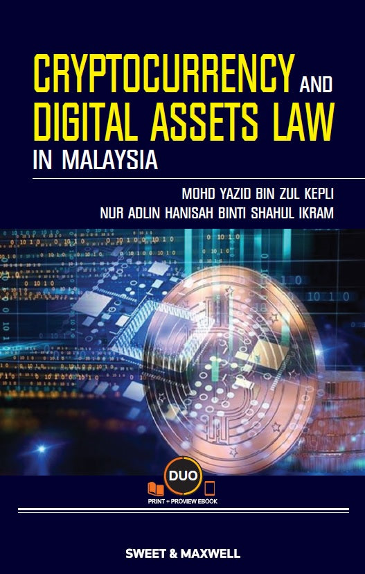 Cryptocurrency and Digital Assets Law in Malaysia