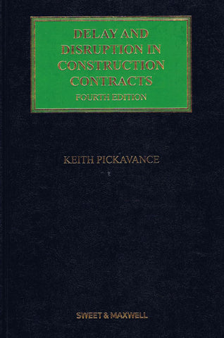 Delay And Disruption In Construction Contracts – 4th Edition