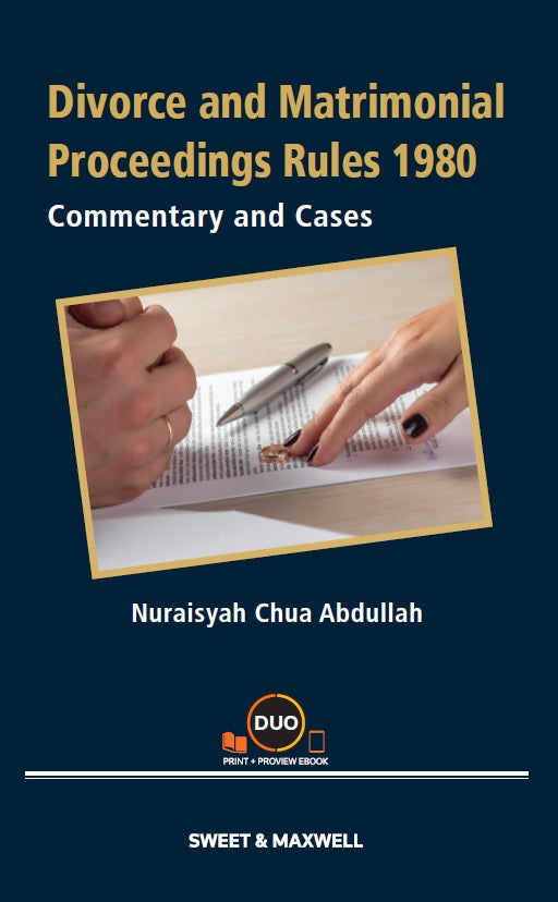 DIVORCE AND MATRIMONIAL PROCEEDINGS RULES 1980: COMMENTARY AND CASES