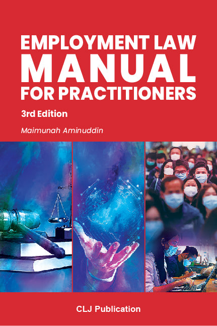 Employment Law Manual For Practitioners, 3rd Edition-CLJ Publication