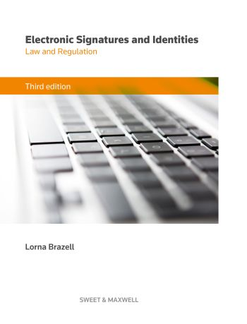 Electronic Signatures and Identities: Law and Regulation, 2nd Edition