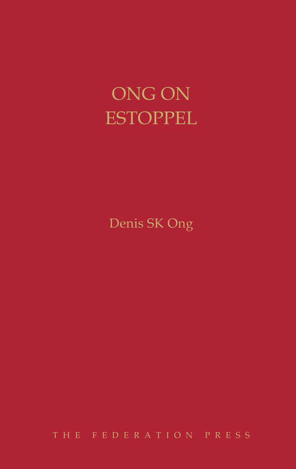 Ong On Estoppel by Denis SK Ong