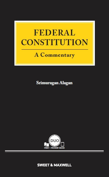 FEDERAL CONSTITUTION: A COMMENTARY