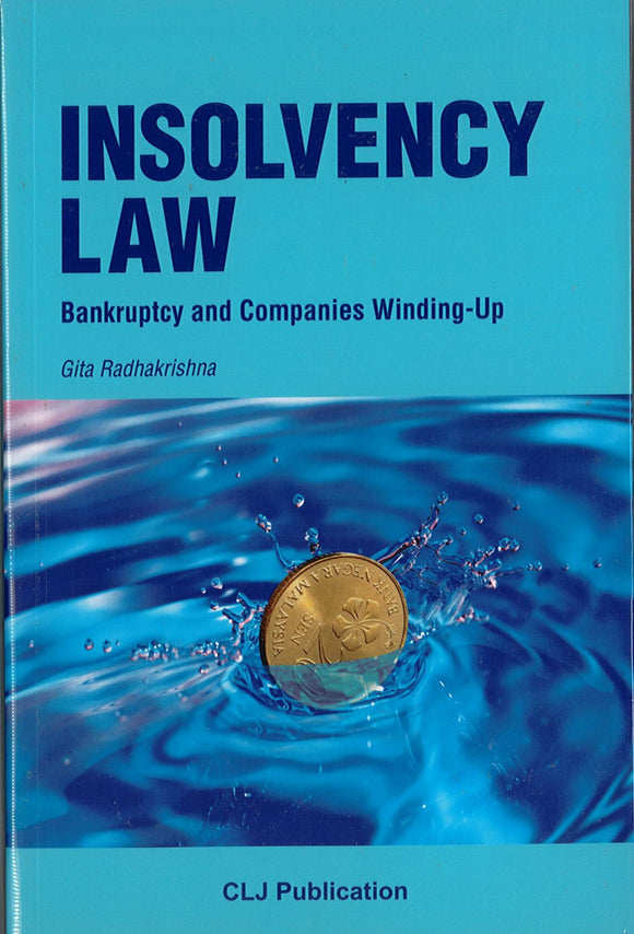 Insolvency Law : Bankruptcy and Companies Winding- Up