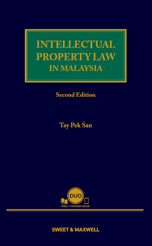 INTELLECTUAL PROPERTY LAW IN MALAYSIA, SECOND EDITION