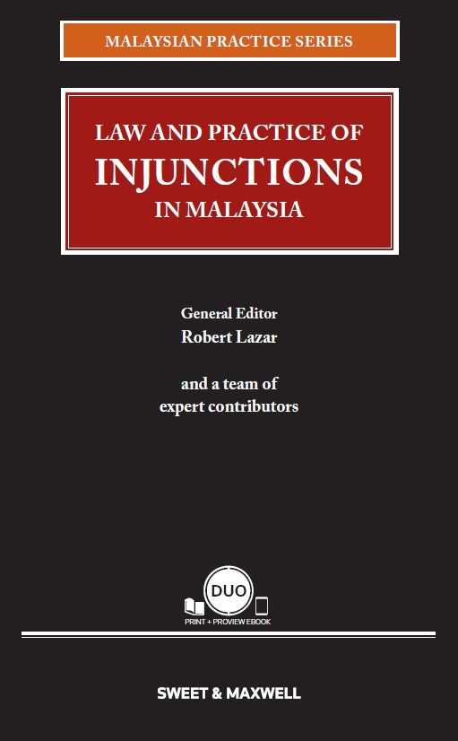 LAW AND PRACTICE OF INJUNCTIONS IN MALAYSIA