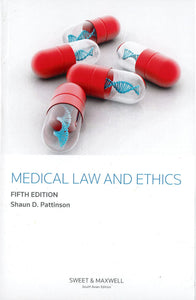 Medical Law And Ethics by SHAUN D. PATTINSON, 5th Edition(2019)
