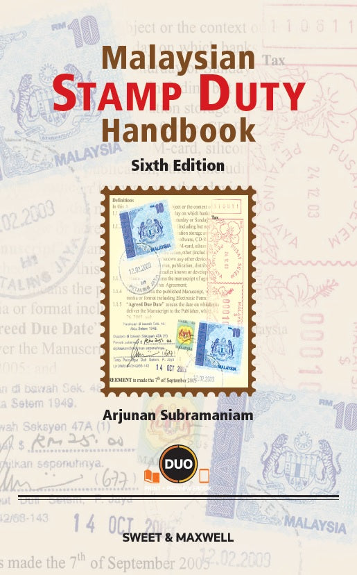 MALAYSIAN STAMP DUTY HANDBOOK, 6TH EDITION